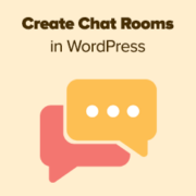 How to Create Chat Rooms in WordPress for Your Users