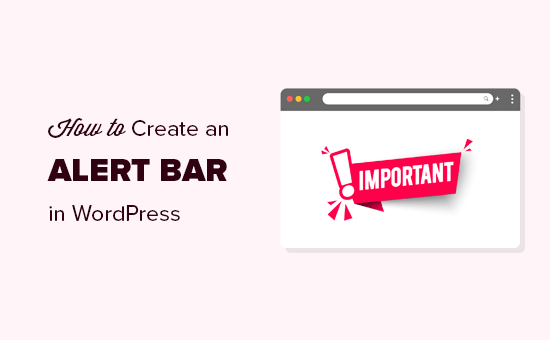 Creating an alert bar for your WordPress site