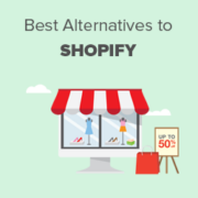 7 Best Shopify Alternatives in 2021 (Cheaper and More Powerful)