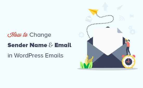 Modification du nom et de l'adresse e-mail de l'expéditeur dans les e-mails WordPress sortants