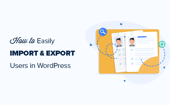Importing and exporting WordPress users and WooCommerce customers