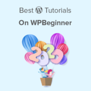 Best of Best WordPress Tutorials of 2020 on WPBeginner