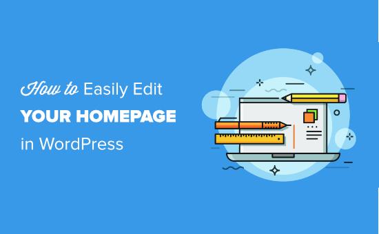 Editing the WordPress homepage